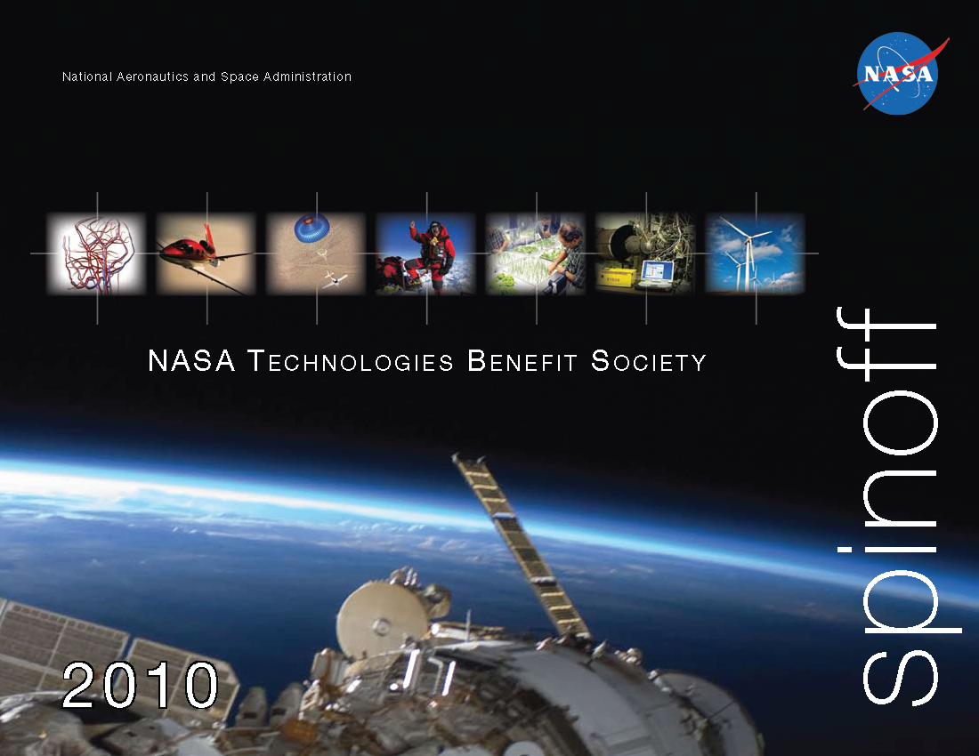 nasa spin off technologies Nasa spinoff technologies are commercial products and services which have been developed with the help of nasa, through research and development contracts, .